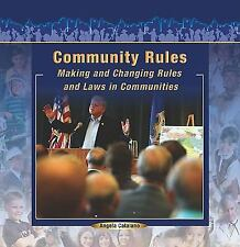 Community Rules: Making and Changing Rules and Law in Communities