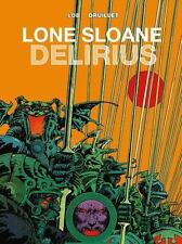 LONE SLOANE - LOB, JACQUES/ DRUILLET, PHILIPPE - NEW HARDCOVER BOOK