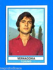 CALCIATORI 1973-74 Panini - Figurina-Sticker n. 356 - VERNACCHIA - TORINO -Rec