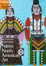 Native North American Art (Oxford History of Art), Berlo, Janet Catherine & Phil