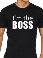 I'M The Boss T Shirt Uomo Divertente Lavoro Regalo Ufficio Regalo