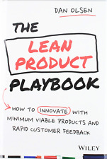The Lean Product Playbook: How to Innovate with Minimum Viable Products and Rapi