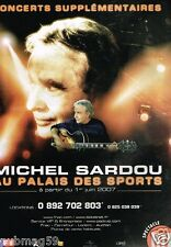Publicité advertising 2007 Concert Michel sardou Au Palais des sports