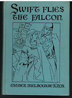 Swift Flies The Falcon by Esther Knox 1939 1st Ed. Rare Vintage Book!