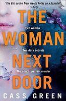 The Woman Next Door,Cass Green