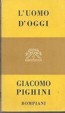 L'UOMO D'OGGI - GIACOMO PIGHINI