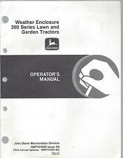 John Deere Weather Enclosure 300 series Lawn Tractor Operator Manual Omty21693