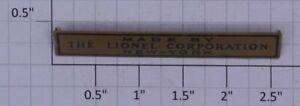 Lionel 100X-PWB Large Font Prewar Brass Made By Lionel Corp. Nameplate