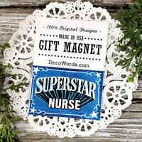 Superstar Nurse -  Gift Appreciation Magnet - New Refrigerator magnet DecoWords
