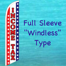 INCOME TAX WINDLESS BANNER FLAG Tall Advertising Service Feather Swooper Flutter