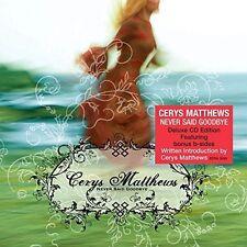 Cerys Matthews - Never Say Goodbye [New CD] UK - Import