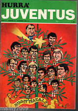 HURRA JUVENTUS=N°12 1973 ANNO XI=COPPA INTERCONTINENTALE 'INDEPENDIENTE