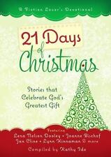 21 Days of Christmas: Stories that Celebrate God's Greatest Gift (A Fiction