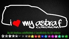 I Love My Astra F Caravan Opel GSI C20xe C20NE Aufkleber Sticker 20cm x 7cm