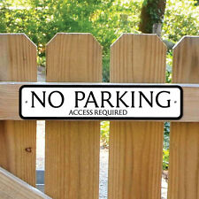 NO PARKING Sign Access Required Robust Gate Sign No Entry Sign,Keep Clear Sign