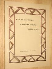 How to Research American Indian Blood Lines Cecelia Carpenter