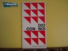 Art 1.097 LIBRO DIO CON NOI P.SCAPPUCCI CITTADELLA ED. anno 1968