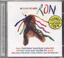 RON Ma quando dici amore - CARMEN CONSOLI JOVANOTTI ELISA RENATO ZERO - CD 2006