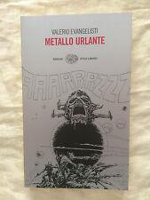 Metallo urlante - Valerio Evangelisti - Einaudi 2010