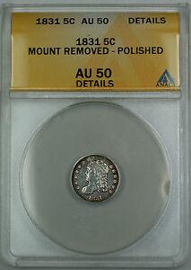 1831 Bust Silver Half Dime 5c, ANACS AU-50 Details (Ex 19th C. Bracelet) TJB