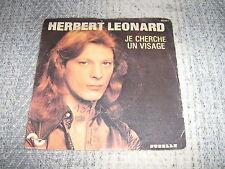 HERBERT LEONARD 45 TOURS FRANCE JE CHERCHE UN VISAGE