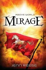 Above World: Mirage by Jenn Reese (2013, Hardcover) Free Shipping