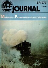 M+F Journal 6/1977: Modellbahn Fachzeitschrift, Modellbau, Anlagenplanung u.v.m.