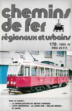 CHEMINS de FER RÉGIONAUX et URBAINS - N° 178 (1983 - 4) (CFRU/FACS) (Train)