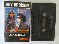 ROY ORBISON ONLY THE LONELY EUROPEON RELEASE CASSETTE TAPE