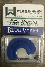 Woodhaven Blue Vyper Mouth Call Billy Yargus Signature Series
