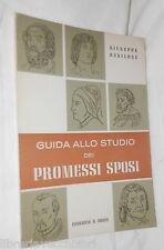 GUIDA ALLO STUDIO DEI PROMESSI SPOSI Giuseppe Basilone Federico & Ardia 1967 di