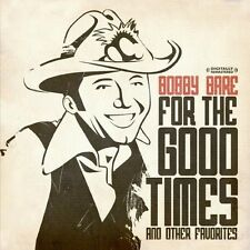For The Good Times & Other Favorites - Bobby Bare (2013, CD NEU) CD-R