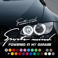 A231# Aufkleber Sport mind Powered in my Garage Sticker Tuning DUB VW BMW Audi
