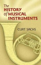 The History of Musical Instruments (Dover Books on Music), Sachs, Curt, Good Con