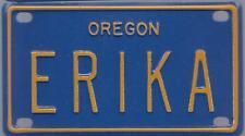 ERIKA Blue Oregon - Mini License Plate - Name Tag - Bicycle Plate!
