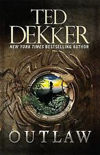 Outlaw by Ted Dekker (2014, Paperback)