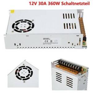 360W LED DC 12V 30A Netzteil Schaltnetzteil Trafo Transformator Power Supply IH