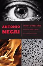 Trilogy of Resistance by Negri, Antonio