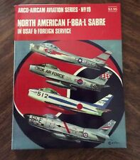 North American F-86A-L Sabre in USAF & Foreign Service