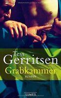 Grabkammer: Roman von Gerritsen, Tess | Buch | Zustand gut