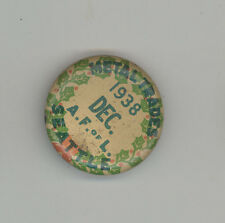 1938 METAL TRADES Seattle Washington AFL Labor TRADE Union PIN Button PINBACK