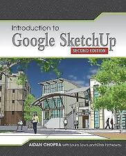 Chopra, Aidan - Introduction to Google SketchUp /3