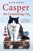 """""""VERY GOOD"""" Casper the Commuting Cat: The True Story of the Cat who Rode the Bus"""