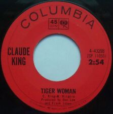 CLAUDE KING Tiger Woman / When You Gotta Go 45 rpm Columbia Records 1965 Country