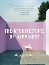 Vintage International: The Architecture of Happiness by Alain de Botton...