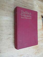 The black golconda. Romance of petroleum British Dutch American MARCOSSON 1924