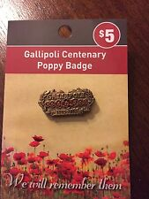 Gallipoli Centenary Poppy Lapel Pin NEW 2015 *Rembrance Day
