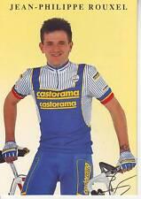 CYCLISME carte cycliste JEAN PHILIPPE ROUXEL équipe CASTORAMA  1991