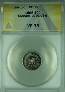 1886 Canada 10c 10 Cent Silver Coin Large Knob 6  ANACS VF-35  (WB2)