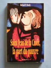 Richard P. Hardy Saint Jean de la Croix la Part du Pauvre Ed. Saint-Paul 1994